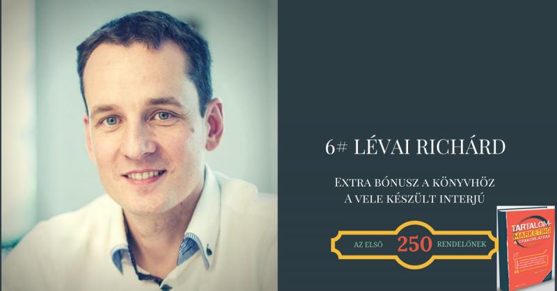 6# Bónusz - Lévai Richárd - az első 250 tartalommarketing könyv rendelőnek