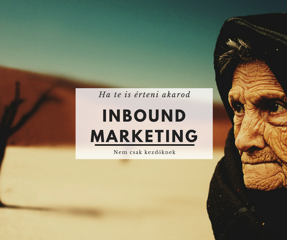 Inbound Marketing Magyarul